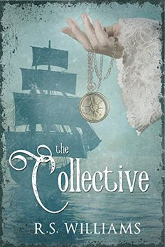 The Collective by [Williams, R.S.]