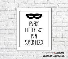 Printable Nursery Wall Art Every Little Boy Is A by eDesignss Bathroom Wall Decor, Nursery Wall Art, Little Boys, Kids Room, Superhero, Printable, Etsy, Room Kids, Child Room