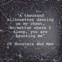 Silhouettes , Of Monsters and Men, lyrics