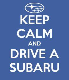KEEP CALM AND DRIVE A SUBARU www.tweepyshop.com