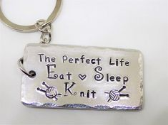 Eat sleep knit , knitters keychain ,gift for knitter , knitting accesories , crochet gift , knitting lovers gift , the perfect life