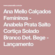 Ana Mello Calçados Femininos - Anabela Prata Salto Cortiça Solado Branco Det. Bege - Lançamento