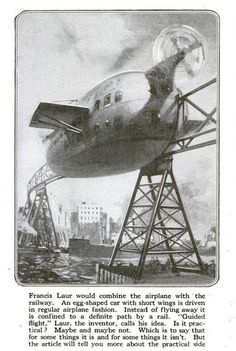 The combination of an airplane and a monorail system, designed by Francis Laur, 1919