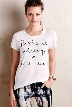 Parisian Tee  Love this tshirt for weekends