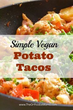 Potato Tacos. These potato tacos are a mouthwatering vegan recipe that can be made in less than half an hour!