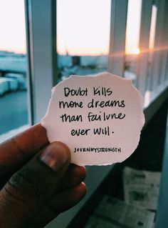 Doubt kills more dreams that failure every will. | Inspirational quotes | motivational quotes | motivation | personal growth and development | quotes to live by | mindset | self-care | strength | courage | You are enough | passion | dreams | goals | Journeystrength | Encouraging words #InspirationalQuotes | #motivationalquotes | #quotes | #quoteoftheday | #quotestoliveby | #quotesdaily