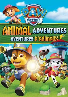PAW PATROL : Paw Patrol / Animal Adventures | Archambault.ca