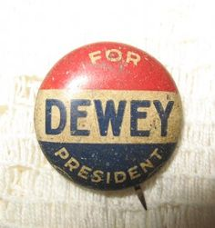 Old Dewey For President Political Pin Back Campaign Button @ Vintage Touch $3.50