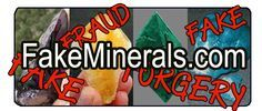 Fake Crystals, Minerals, Gemstones, Lapidary and Fossils Guide