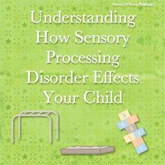 Day 2 of our 5 days of Sensory Processing Disorder series I am talking about how SPD effects your child every day.