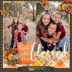 2018_11-BLESSEDW Kids Scrapbook, Scrapbook Page Layouts, Scrapbooking Ideas, Scrapbook Cards, Digital Scrapbooking, Page Maps, Lay Outs, Project Life, Fall Halloween