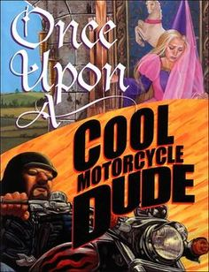 Once Upon a Cool Motorcycle Dude- by Kevin O'Malley.  Excellent book for modeling writer's voice and point of view.