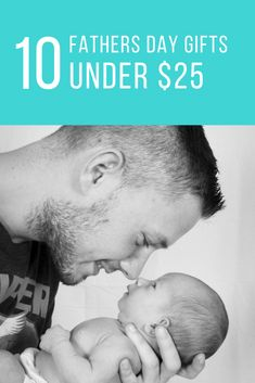 10 fathers day gifts under $25! Gifts for dad that won't break your budget. When you are trying to live frugally gift giving can be hard! #giftideas #fathersday #fathersday2018 #fathersdaygifts #budget #budgeting #frugal #fathersdaygiftsfrombaby #fathersdaygiftsfromkids #fathersdaygiftideas