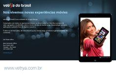 Nós vivemos novas experiências móvies vetrya do Brasil é una unidade do Grupo Vetrya.   Conectado com todos os operatores móveis na America do Sul. Distribui serviços de valor agregado e multimídia sobre o modo de tela de banda larga. Desenvelope serviços, aplicaçoes e plataformas de digital e outubro.   É ativo na mí mercados, de telecomunicaçoes, banda larga, produtos e gerenciamento de conteúdo.  info@vetrya.it