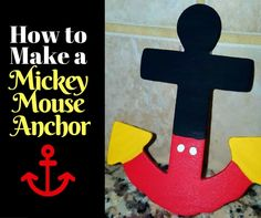 Create Your Own Mickey Mouse themed Anchor Magnet DIY Craft Project