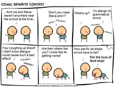 Grammatical errors are torture for us word nerds!
