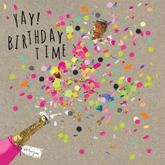 """Happy Birthday - could also just have it say """"yay!"""" or """"congrats"""""""