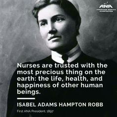 In celebration of Women's History Month, ANA honors our first President, Isabel Hampton Robb. Modern Healthcare is accepting nominations for its 100 Most Influential People in Healthcare and it's a great time to honor today's nurses. Nursing Board, Nursing Pins, Funny Nursing, Nursing Memes, Nurse Quotes, Funny Quotes, Nurse Pics, Nurse Stuff, Parish Nurse