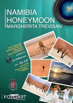 #namibiahoneymoon FOTO.ART#margheritatrevisan SABATO 20 FEBBRAIO ORE 21.15 COSSATO Sala Eventi di Villa Ranzoni http://www.informagiovanicossato.it/on-line/Home/articolo63007942.html