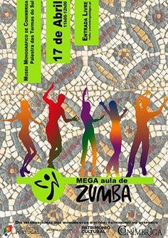 Mega Aula de Zumba no Museu Monográfico de Conimbriga. 17 de abril às 11horas! Entrada livre!