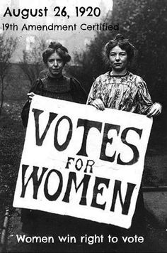 The 19th amendment is certified and women win the right to vote in the USA.