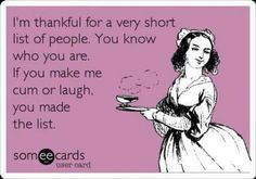 I'm thankful for a very short list of people....