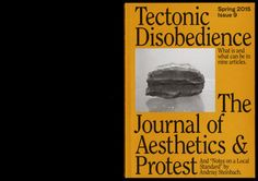 "gdbot:  ""booksfromthefuture:  Journal of Aesthetics and Protest – Tectonic… http://ift.tt/2rjEKIE  """