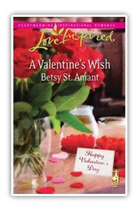 A Valentine's Wish by Betsy St. Amant Inspirational Romance
