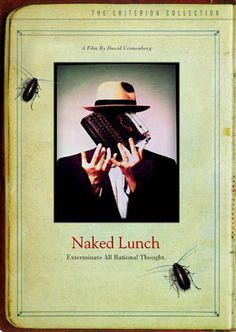 Naked Lunch DVD cover. An Ode To Criterion Box Art // WellMedicated
