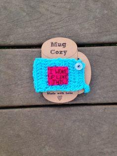 I woke up like this cup cozy crochet cozy mug cozy by mandag433