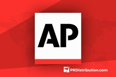 PR Distribution™ Reveals How to Get Published on Associated Press Using Press Release Distribution