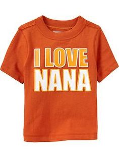 """I Love Nana"" Tees for Baby 