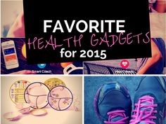Health Gadgets: My Favorite Finds for the New Year