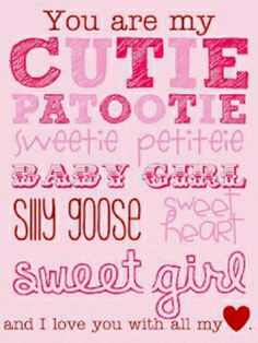 All the little cute names I give you! The list goes on & on lol❤️