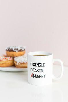 Single Taken Hungry Mug |                                              francesca's #affiliate
