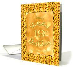 Thank you customer in Illinois! Happy Golden Birthday-Age 19-Golden Design card