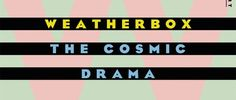 "Weatherbox Premiere Alternate Version Of ""They're Ready For Us To Come Home"" On Noisey // #SwitchBitchNoise #SBN"