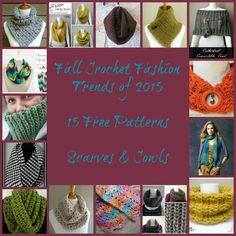 Fall Crochet Fashion- scarfs and cowls.  15 free patterns.