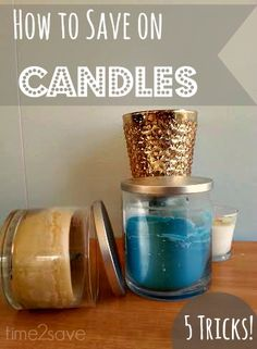 5 Surprising Wasy to save money on CANDLES - I love candles in every room of the house to make it cozy!