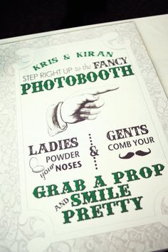 photobooth sign. I'm so doing this some day!