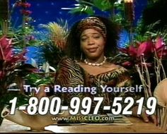 Call me now.Miss Cleo. I think she's in prison now. Wonder if she SAW that coming? 90s Childhood, My Childhood Memories, Call Me Now, Love The 90s, Remember The Time, Chor, 90s Kids, My Memory, The Good Old Days