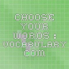 Choose Your Words - : Vocabulary.com