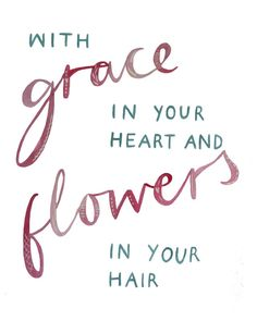 """Mumford & Sons """"With Grace In Your Heart And Flowers In Your Hair."""" My tattoo."""