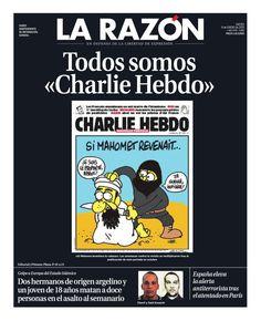 "#EnPortada Todos somos #CharlieHebdo - http://www.larazon.es/portada-impresa#.Ttt1ajuUDA2rL2d… #JeSuisCharlie """""""