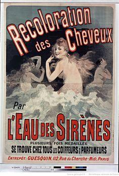 Recoloration des cheveux par l'eau des sirènes... : [affiche] / [Jules Chéret], 1888