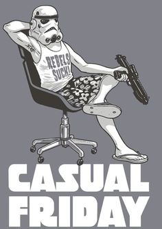 casual Friday on death star?Sharon, now I'm going to be pinning all kinds of Star Wars stuff! Star Wars Film, Star Wars Art, Star Trek, Starwars, Friday Funny Images, Friday Pictures, Funny Friday, Dark Vader, Stormtrooper T Shirt