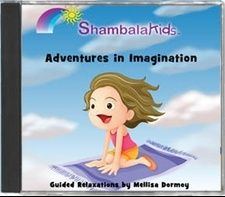 Let your child's imagination SOAR! Adventures in Imagination CD from ShambalaKids $14.95 ages 3 and up can Relax, Release Stress and EXPLORE!