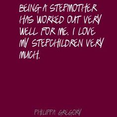 Stepmother Quotes Being A Stepmother Quotes  Healthy Stepmother  Qoutes I Love .
