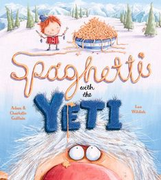 Spaghetti with the Yeti (George's Amazing Adventures) by Adam Guillain    http://www.amazon.com/gp/product/1405263512/ref=as_li_tl?ie=UTF8&camp=1789&creative=9325&creativeASIN=1405263512&linkCode=as2&tag=kampkinde0a-20&linkId=VHXU3L56ERYY3XOS