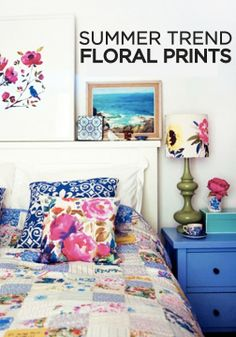 Floral prints are back so fill your home with the latest trend in home décor. Give your room a quick update with bright, floral bedding, pillows, and even artwork.